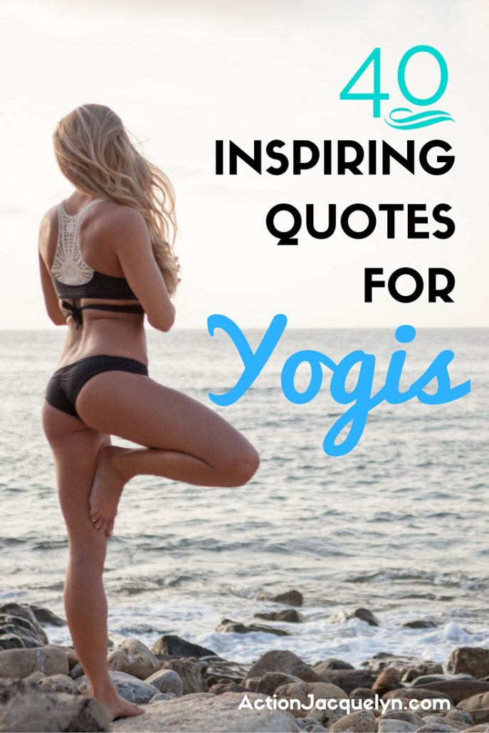 40 Inspiring Quotes For Yogis