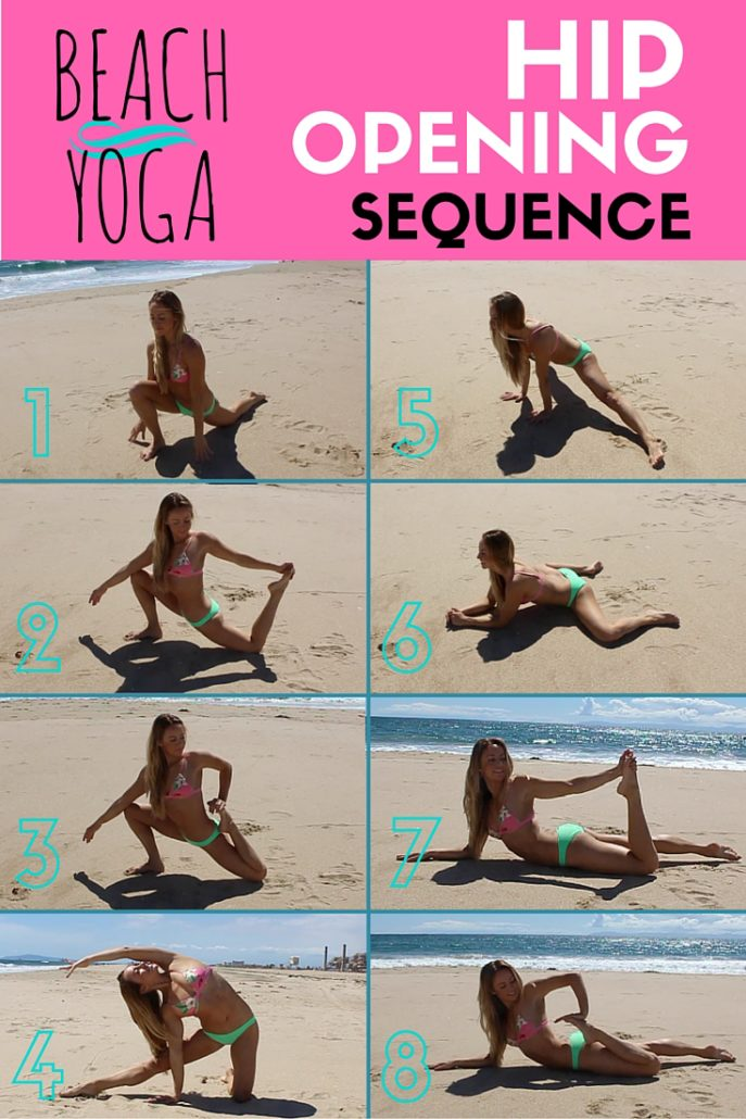 Beach Yoga - Hip Opening Yoga Sequence Pinterest