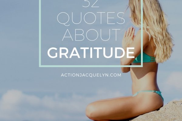 32 Quotes about Gratitude
